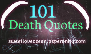 death quotes sweetloveocean.peperonity.com - Newest pictures