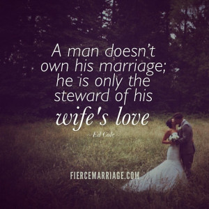 ... www.fiercemarriage.com/files/fierce_marriage_ed_cole_steward_love.jpg