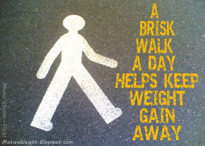 walk the more calories you burn and the fitter you become a brisk walk ...