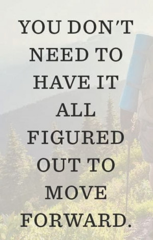 Below are some Time To Move On Quotes (Move On Quotes) , hopefully it ...