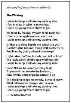 The Waking by Theodore Roethke. One of my all-time favorite poems ...