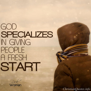 Rick Warren Quote – A Fresh Start