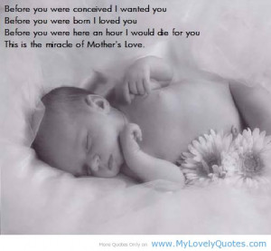 Mother before you were bom i loved you nice mother quotes