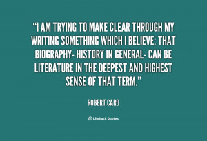 quote-Robert-Caro-i-am-trying-to-make-clear-through-122234.png