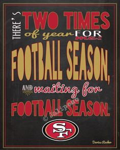 San Francisco 49ers Quotes | San Francisco 49ers Football Season ...