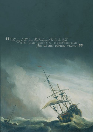 : Literary Quotes Shakespeare, Roaring Sea, Words Quotes Lyr, Ships ...