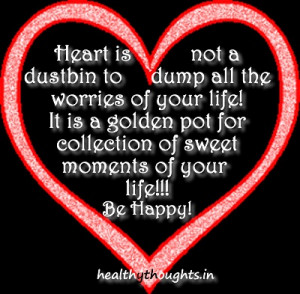 Quotes Healthy Heart ~ heart-is-not-a-dustbin-heart-love-life-quotes ...