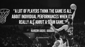 quote-Kareem-Abdul-Jabbar-a-lot-of-players-think-the-game-127178_1-1 ...