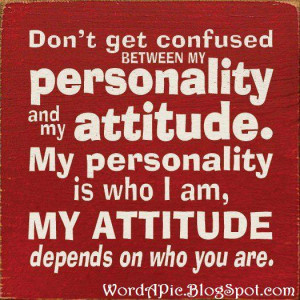 It's a personality-attitude thing
