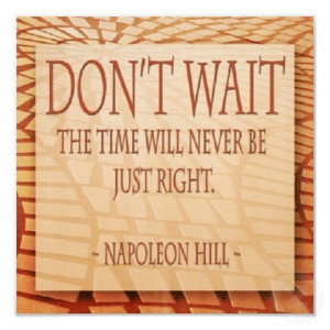 Don't Wait - Inspirational Quotes