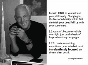 Giorgio Armani on credibility and relentless focus.