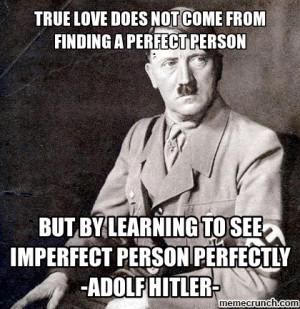 Adolf hitler quotes Oct 13 16:33 UTC 2012