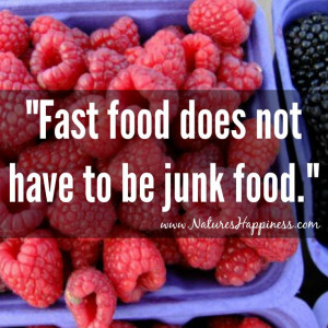 Fast food does not have to be junk food!
