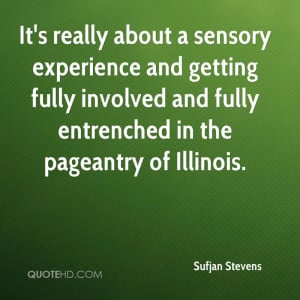 ... And Fully Entrenched In The Pageantry Of Illinois. - Sufjan Stevens