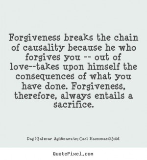Forgiveness Love Quotes forgiveness breaks the chain