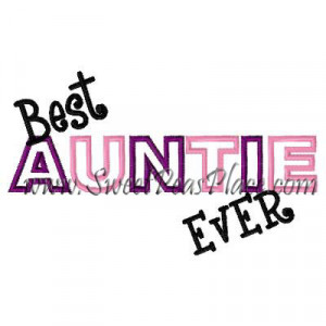 Best Aunt Ever Applique Embroidery Design