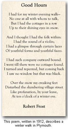 love Robert Frost. More