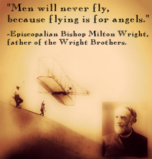Men Will Never Fly Because Flying Is For Angels