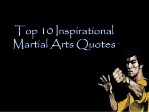 10 Inspirational Martial Arts Quotes to Get You Through the Day