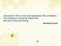character and reputation quote by abraham lincoln # quotes