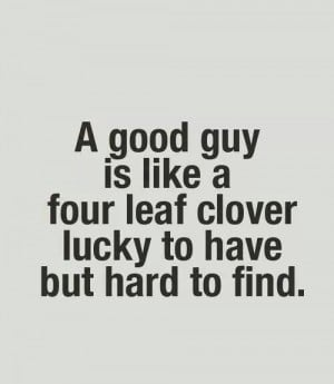 Good guys are hard to find!