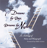 Dreams by Day, Dreams by Night: An Anthology of Poems and Photographs