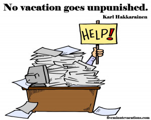 Funny Vacation Quotes A five minute vacation