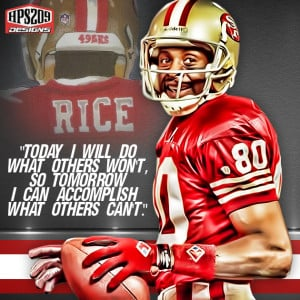 Jerry Rice Quotes Jerry Rice Quote Today I Will