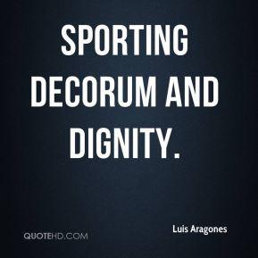 Luis Aragones - sporting decorum and dignity.