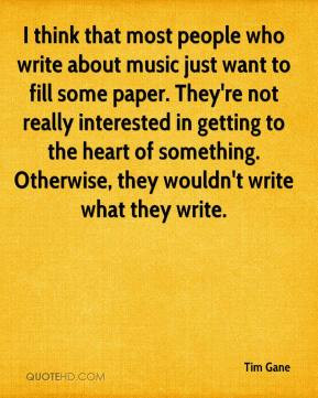 tim-gane-musician-quote-i-think-that-most-people-who-write-about.jpg