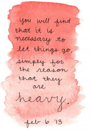 2013, heavy, let it go, quotes