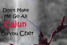 Cajun Quotes / by Cajun Pizza Place