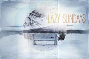 Lazy Sundays - winter