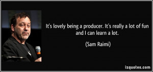 More Sam Raimi Quotes