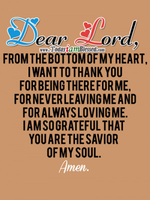 Thank You For Being There For Me Quotes Lord you are the savior of my
