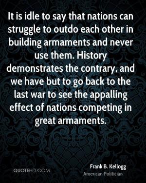 Frank B. Kellogg Quotes