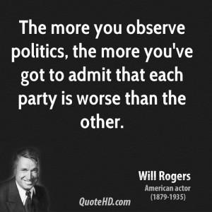 Will Rogers Politics Quotes