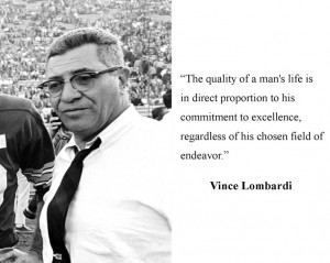 Famous quote from Vince Lombardi