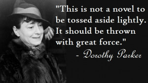 Dorothy Parker: Quotes & Quips