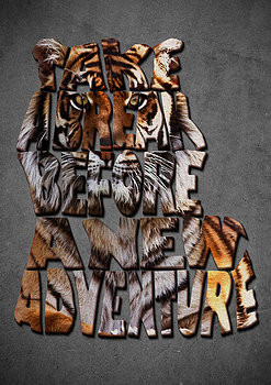 Tiger Typography Art Inspiring Quote