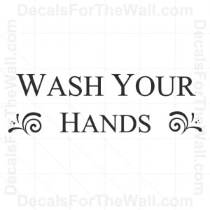 Wash-Your-Hands-Bathroom-Wall-Decal-Vinyl-Art-Sticker-Quote-Decor ...