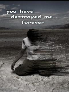 you have destroyed me forever i still love you karal quotes added by ...
