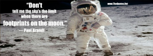 ... when there are footprints on the moon. ― Paul Brandt #quote #space
