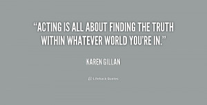 quote-Karen-Gillan-acting-is-all-about-finding-the-truth-179620.png