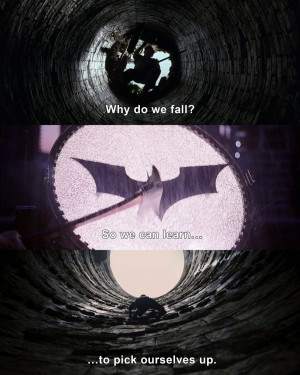 Displaying 20> Images For - Batman Quotes Why Do We Fall...