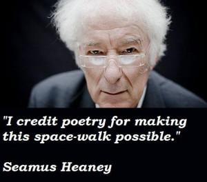 Seamus heaney quotes 5