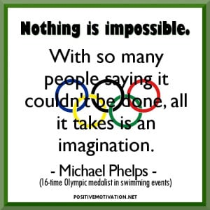 "Inspirational Olympic sport Quotes- ""Nothing is impossible. With so ..."