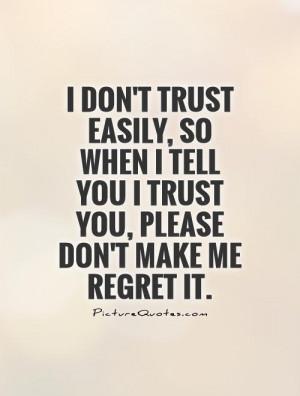 Trust Quotes Regret Quotes Broken Trust Quotes