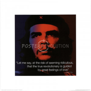 Che Guevara (Guided by Love, Quote) Art Poster Print - 16x16