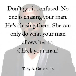Who's chasing who? Ladies check your man.